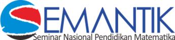 Seminar Nasional Pendidikan Matematika (SEMANTIK) 2019